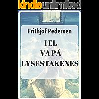 I elva på lysestakenes (Norwegian Edition)