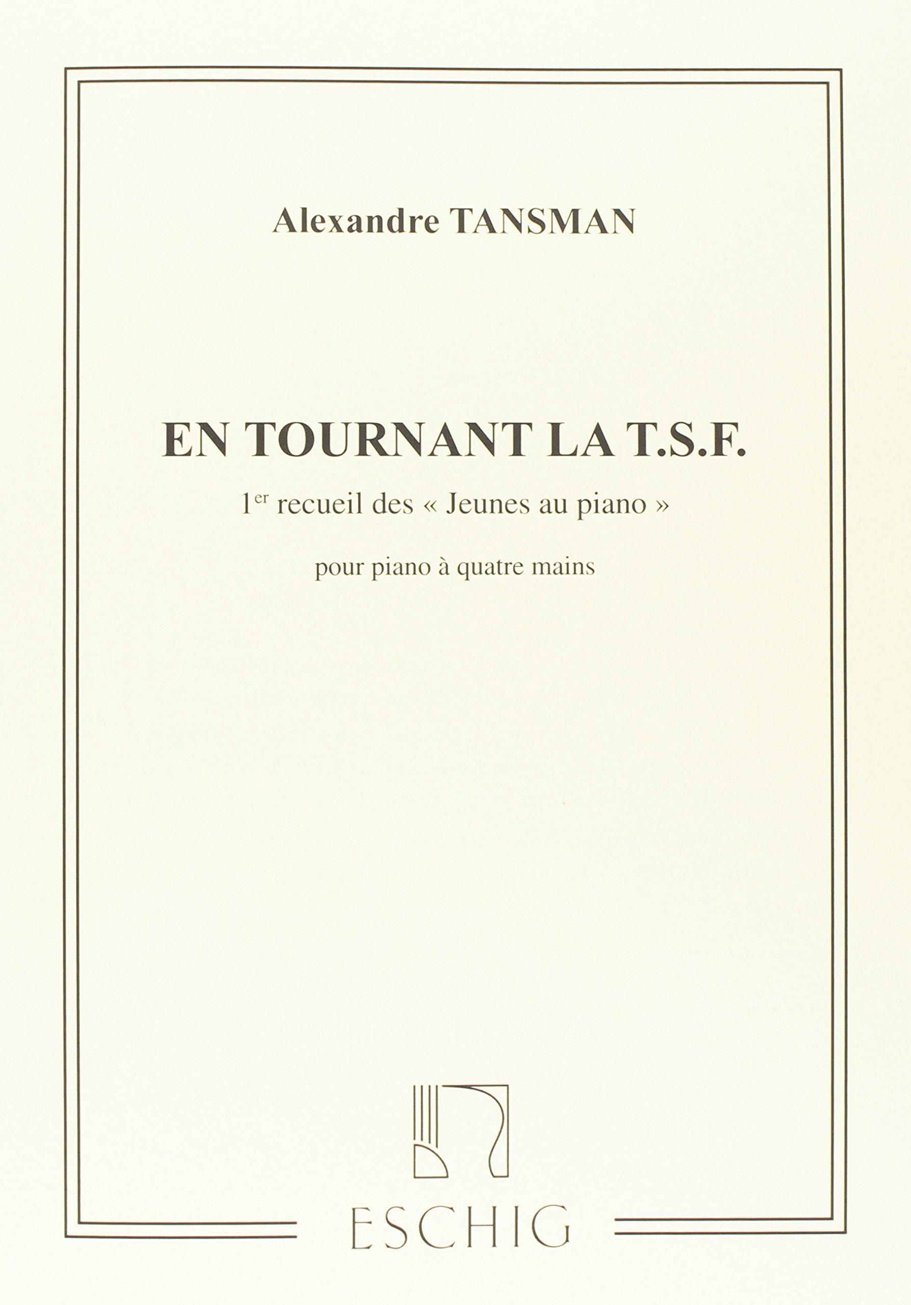 Jeunes Au Piano Vol 1 4 Ms (En Tournant La Tsf) Copertina flessibile – 1 gen 2001 Alexandre Tansman Max Eschig 0045025495 Musique - danse