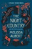 The Night Country: A Hazel Wood Novel (The Hazel Wood)