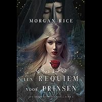 Een Requiem Voor Prinsen (Een Troon voor Zusters—Boek Vier)