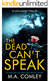 The Dead Can't Speak (DI Sara Ramsey Book 3)