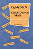 Comedian as Confidence Man: Studies in Irony