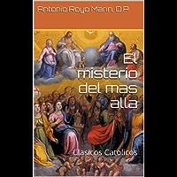 El misterio del mas alla: Clasicos Catolicos