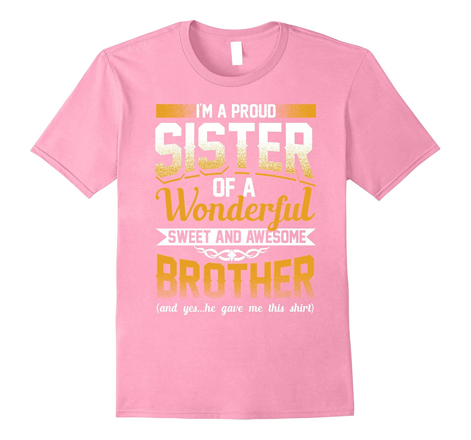 e9ee265dbf Funny Sister Shirts For Women Birthday Gift From Brother-RT – Rateeshirt