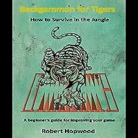 Backgammon for Tigers (English Edition)