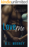 Love Me (No Matter What Book 1)