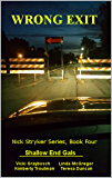Wrong Exit: Nick Stryker Series, Book Four