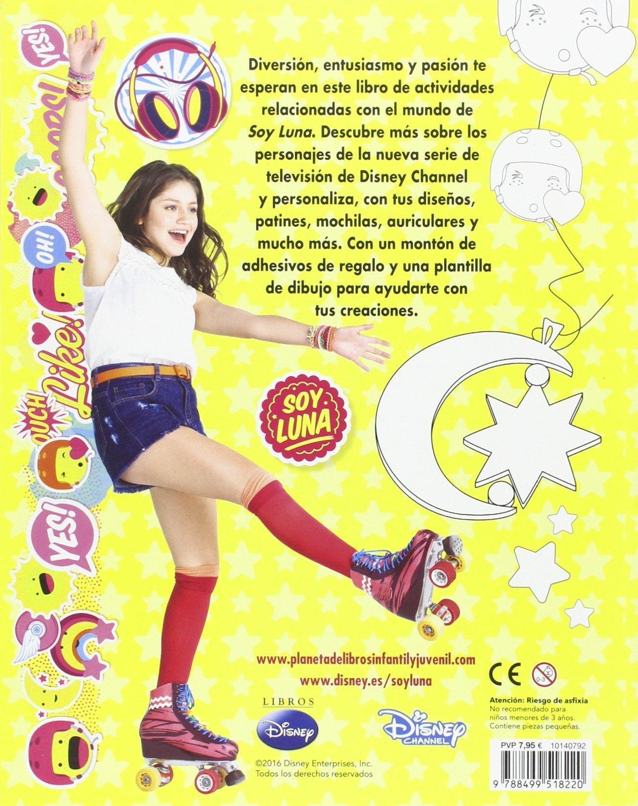 Soy Luna Es Hora De Patinar Pega Colorea Y Diseña Disney Soy