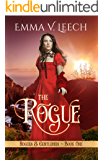 The Rogue: Rogues & Gentlemen Book 1 (Rogues and Gentlemen)