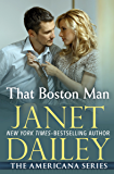 That Boston Man (The Americana Series Book 21)