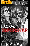 Mission Superstar: A Heartthrob Romance