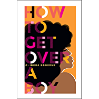 How To Get Over A Boy (English Edition)
