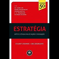 Estratégia: arte ciência na criação e execução (Thinkers50)