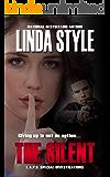 THE SILENT (L.A.P.D. Special Investigations Book 3)
