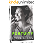 Fortuity: A Standalone Contemporary Romance (The Transcend Series Book 3)