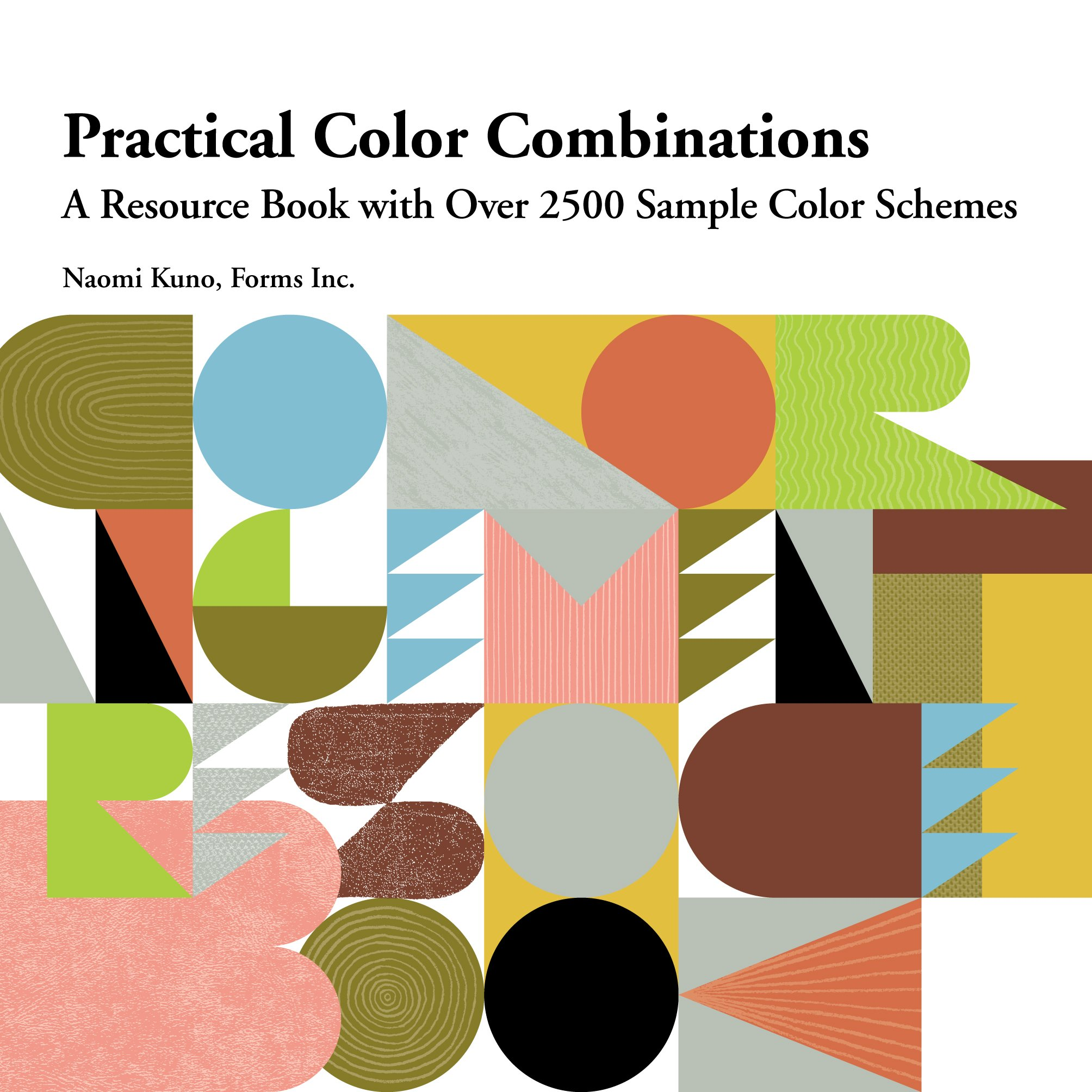 a2ae82aa581f47 Practical Color Combinations  A Resource Book with Over 2500 Sample Color  Schemes JP Oversized – April 1