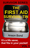 The First Aid Survival Tin (Survivor Series Book 3)