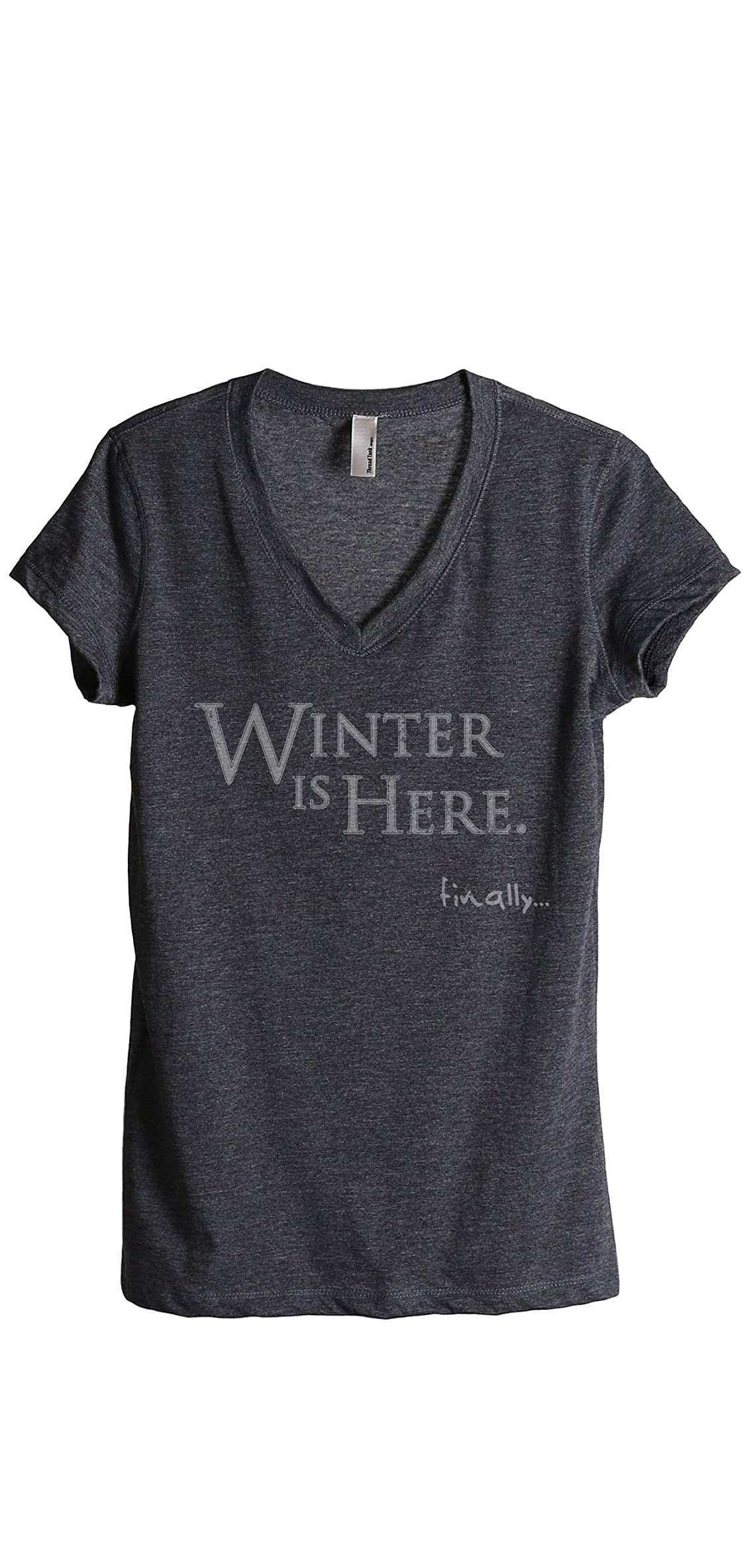 Winter Is Here Finally Women's Fashion Relaxed Tee