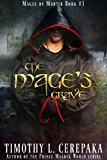 The Mage's Grave: Mages of Martir Book #1 (English Edition)