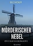 Mörderischer Nebel. Ostfrieslandkrimi (Janneke Hoogestraat ermittelt 3)
