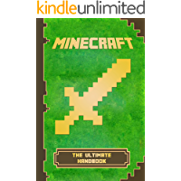 Minecraft: Ultimate Handbook: The Ultimate Minecraft Handbook. Minecraft Game Tips & Tricks, Hints and Secrets. (Minecraft Books) (English Edition)