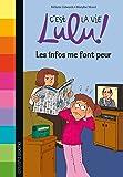 C'est la vie Lulu, Tome 22: Les infos me font peur
