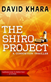 The Shiro Project (Consortium Thriller Book 2)