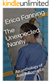 The Unexpected Nanny: An anthology of Amish Romance