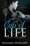Cup of Life (The Everlast Trilogy)