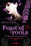 Feast of Fools: 4 (The Morganville Vampires)