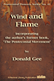 Wind and Flame (Pentecostal Pioneers Book 41)