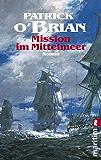 Mission im Mittelmeer: Roman (Ein Jack-Aubrey-Roman 19) (German Edition)