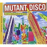 Mutant Disco Vol. 1