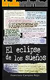 El eclipse de los sueños