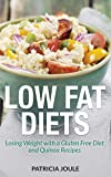 Low Fat Diets: Losing Weight with a Gluten Free