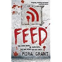 Feed: Newsflesh Bk 1
