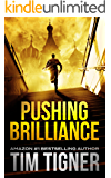 Pushing Brilliance (Kyle Achilles Book 1)