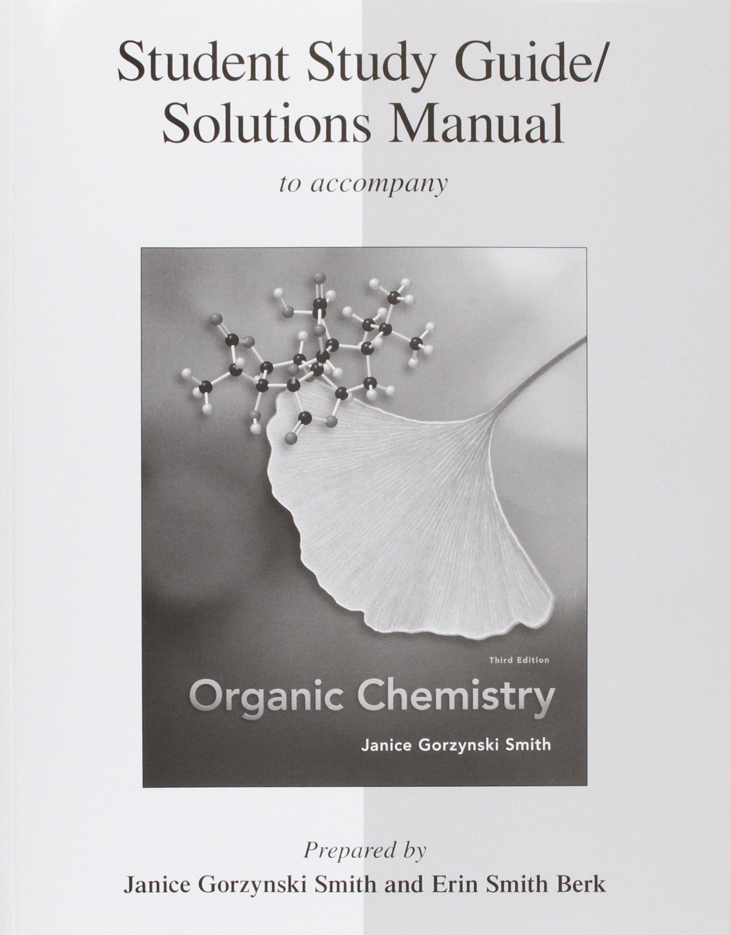 Study Guide/Solutions Manual for Organic Chemistry: Janice Smith, Erin Smith  Berk: 9780077296650: Books - Amazon.ca