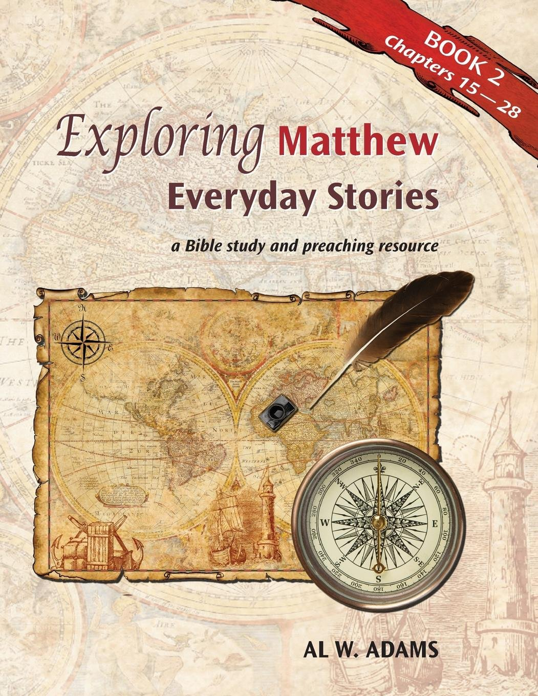 Exploring Matthew:: Everyday Stories: A Bible Study and Preaching Resource Book 2 (Exploring...Everyday Stories) (Volume 2) pdf