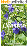 Chances - The Andersen Saga (The Andersens Book 20)