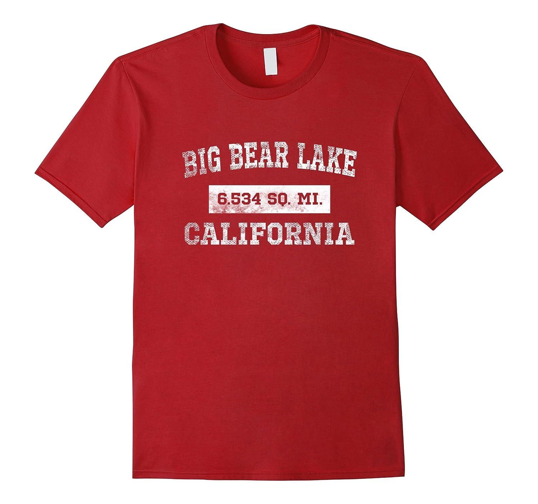 Big Bear Lake CA California T Shirt 6.534 Sq. Miles-T-Shirt