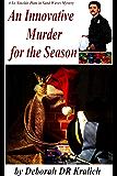 An Innovative Murder for the Season (A Lt. Sinclair Plate in Sand Waves Mystery Book 1)