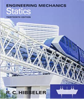 Engineering mechanics statics 10th edition russell c hibbeler engineering mechanics statics 13th edition fandeluxe Image collections