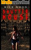 Shutter House: A Tense Horror Thriller Novel
