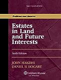 Estates in Land and Future Interests (Aspen Coursebook)