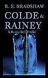 Colde & Rainey (A Rainey Bell Thriller Book 4)