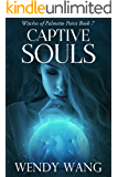 Captive Souls: Witches of Palmetto Point Book 7