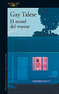 El motel del voyeur (Spanish Edition)