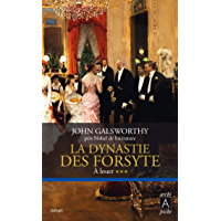 La dynastie des Forsyte, Tome 3 : À louer