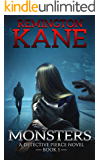 Monsters (A Detective Pierce Novel Book 1)